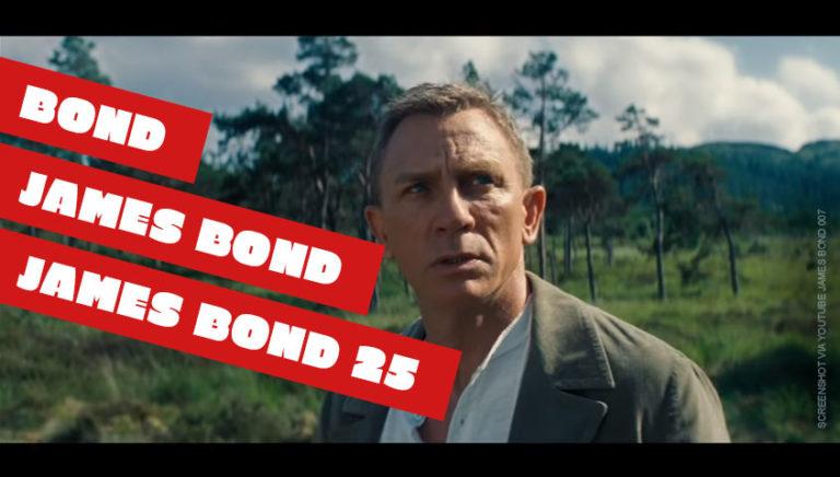 James Bond 25 - Trailer Deutsch Keine Zeit zu sterben