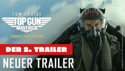 Top Gun 2 Maverick Trailer (Deutsch) mit Tom Cruise