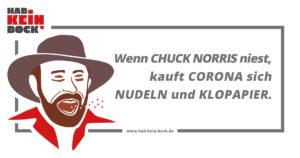 Wenn Chuck Norris niest, kauft Corona sich Nudeln und Klopapier Meme