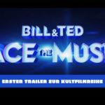 Bill & Ted Face The Music (Bill & Ted 3) Trailer (Deutsch) mit Keanu Reeves und Alex Winter