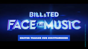 Bill & Ted Face The Music (Bill & Ted 3) Trailer (Deutsch) mit Keanu Reeves und Alex Winter