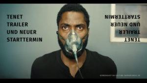Tenet (Deutscher Trailer) zum Christopher Nolan Film & Kinostartverschiebung