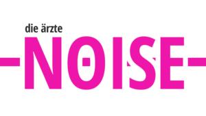 Die Ärzte NOISE Offizielles Musikvideo